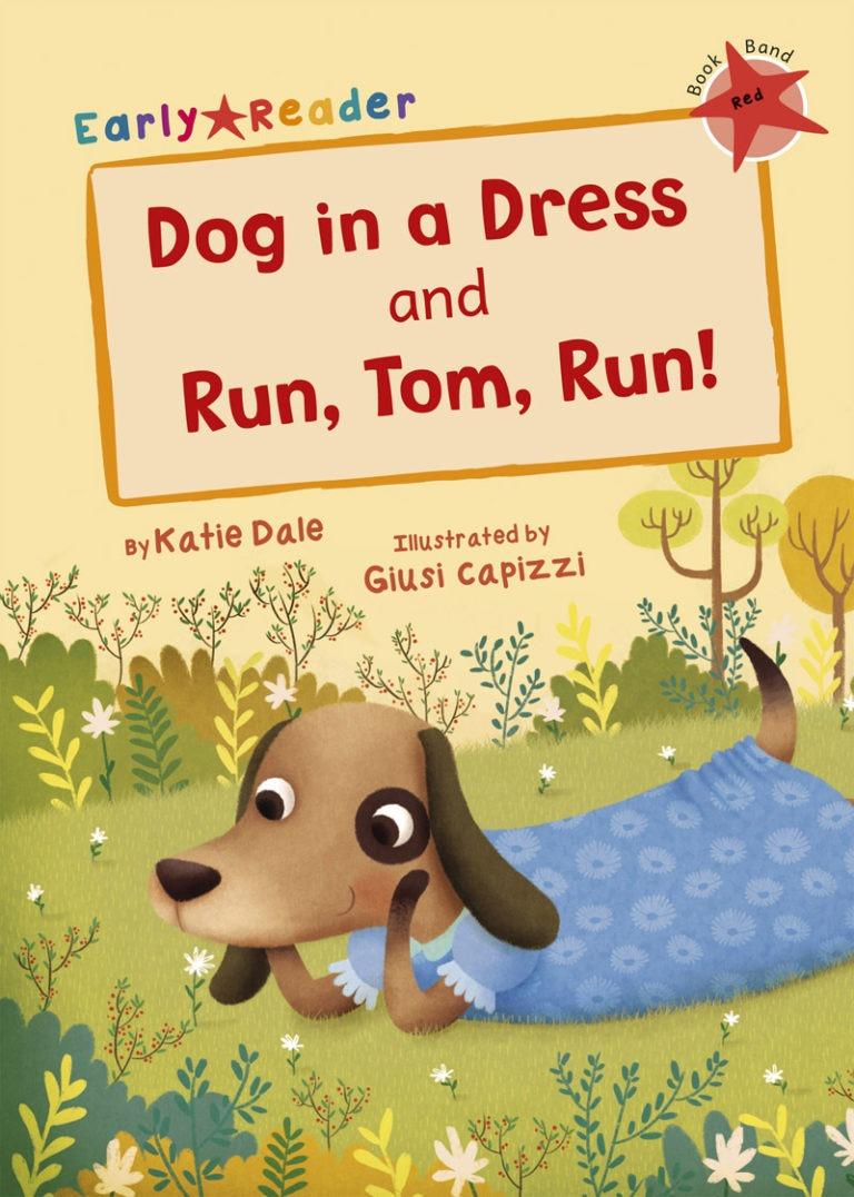 Dog in a Dress and Run Tom Run ER Cover LR RGB JPEG
